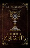 The Book Knights: An Arthurian Fantasy