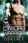 Cyborg Warrior (Burning Metal #4)
