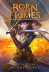 Born Into Flames: A Kurtherian Gambit Series (Reclaiming Honor, #5)