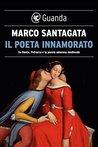 Il poeta innamorato by Marco Santagata
