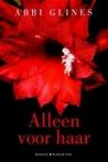 Alleen voor haar by Abbi Glines
