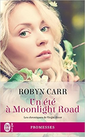 Un été à Moonlight Road (Virgin River, #10)