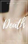 Kisses From Death
