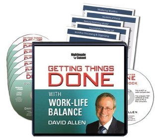 Getting Things Done: With Work-Life Balance (7 CDs, Writable PDF Workbook, GTD PDF System Guides)