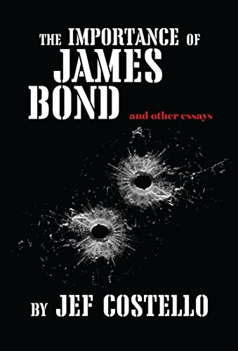 The Importance of James Bond: and other essays