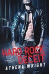 Hard Rock Deceit: A Rock Star Romance (Darkest Days Book 4)