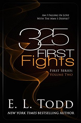 325 First Fights (First, #2)
