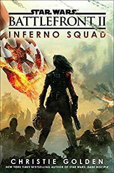 Inferno Squad (Star Wars: Battlefront, #2)