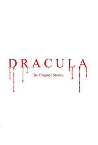 DRACULA : The Original Stories