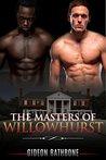 The Masters of Willowhurst - Part I (Willowhurst, #1)