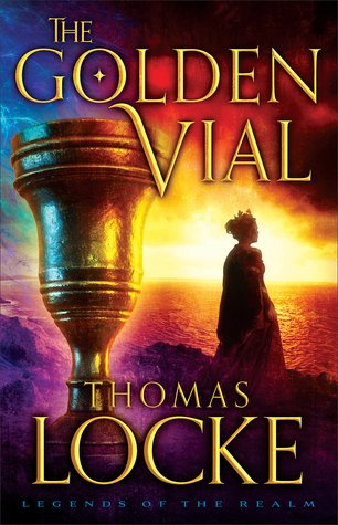 The Golden Vial (Legends of the Realm, #3)