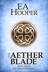 The Aether Blade (Greatborn, #1)