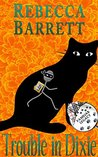 Trouble in Dixie (Familiar Legacy Book 2)