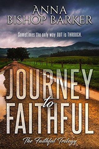 Journey To Faithful (The Faithful Trilogy #1)