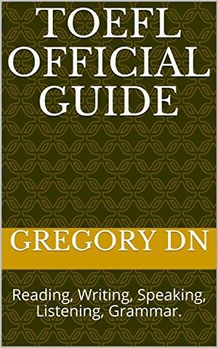 TOEFL Official Guide: Reading, Writing, Speaking, Listening, Grammar.