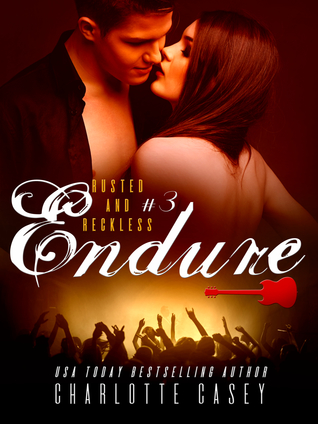 Endure (Rusted and Reckless, #3)