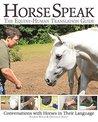 Horse Speak: An E...