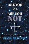 Are You or Are You Not?: (A Machine)
