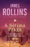 A Sétima Praga (Sigma Force, #12)