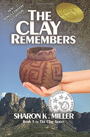 The Clay Remembers (The Clay Series, #1)