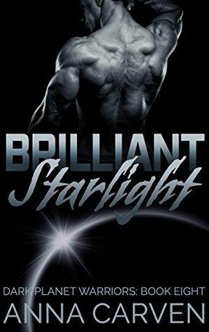 Brilliant Starlight (Dark Planet Warriors, #8)