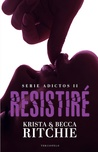 Resistiré by Krista Ritchie