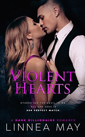 Violent Hearts (Violent, #3) by Linnea May