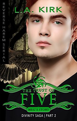 The Trust of Five (Divinity Saga: Meg's Story #2)