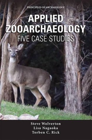 Applied Zooarchaeology: Five Case Studies