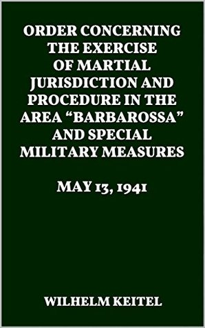 ORDER CONCERNING THE EXERCISE OF MARTIAL JURISDICTION AND PROCEDURE IN THE AREA