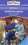 Gentle Deception