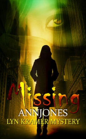 Missing (Lyn Kramer Mystery, #1)