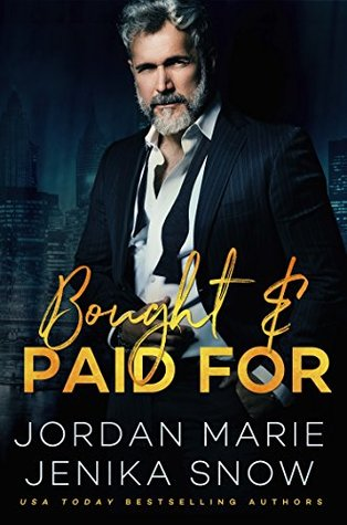 Bought and Paid For by Jordan Marie