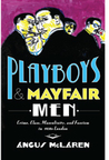 Playboys and Mayf...