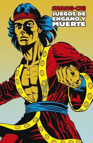 Shang-Chi: Juegos de engaño y muerte (Marvel Limited Edition: Shang-Chi, #2)