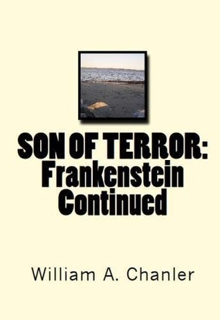 Son of terror frankenstein continued by william a chanler 35631249 fandeluxe Choice Image