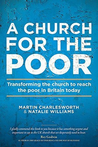 A Church for the Poor: Transforming the church to reach the poor in Britain today