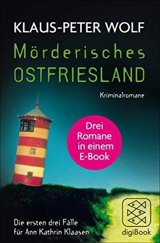 Mörderisches Ostfriesland by Klaus-Peter Wolf