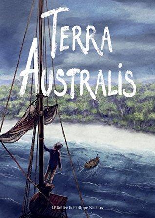 Terra Australis (SelfMadeHero Non-Fiction)