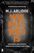 Wie niet weg is by M.J. Arlidge