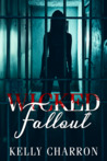 Wicked Fallout (Pretty Wicked, #2)