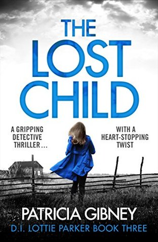 The Lost Child (Detective Lottie Parker, #3)