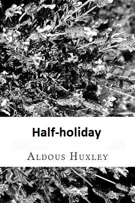 Half-holiday