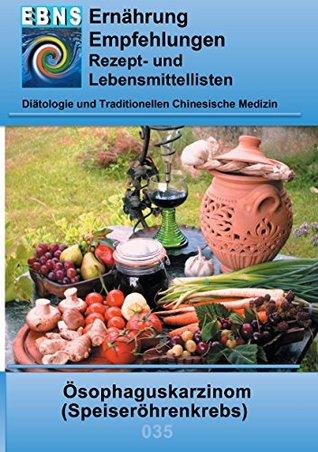Ernährung bei Speiseröhrenkrebs: Diätetik - Gastrointestinaltrakt - Mundhöhle und Speiseröhre - Ösophaguskarzinom (Speiseröhrenkrebs)
