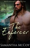 The Enforcer: Devil's Henchmen MC, Book One