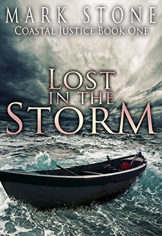 Lost in the Storm (Coastal Justice #1)