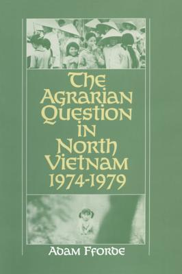 The Agrarian Question in North Vietnam, 1974-79