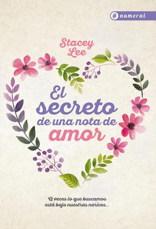 El Secreto de una Nota de Amor de Stacey Lee