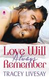 Love Will Always Remember (Shades of Love, #3)
