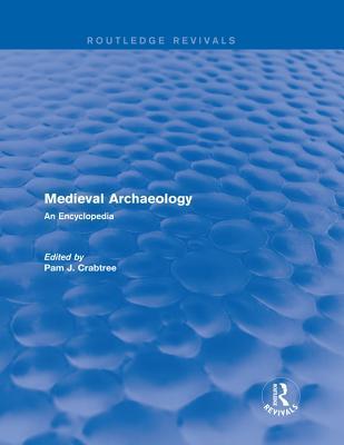 medieval archaeology crabtree pamela